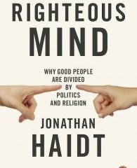 Book Review: The Righteous Mind by Jonathan Haidt