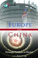 Europe and China: Strategic Partners or Rivals?