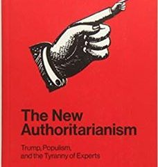 """Book Bites:Salvatore Babones' """"The New Authoritarianism: Trump, Populism and the Tyranny of Experts"""""""