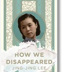 "Book Bites: Jing-Jing Lee's ""How We Disappeared"""